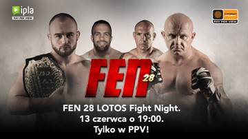 Gala FEN 28: Lotos Fight Night w Cyfrowym Polsacie i IPLI