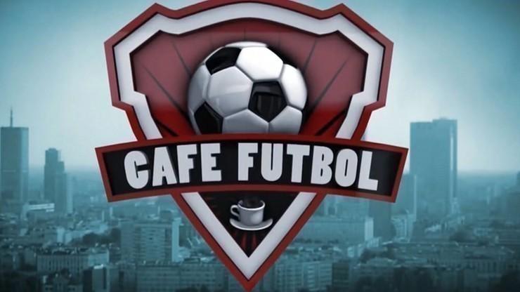 Cafe Futbol. Kliknij i oglądaj od 11:00!